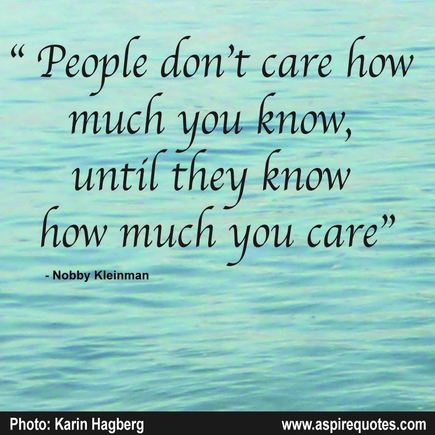 I Care About You Quotes Unique Do You Care Aspire Quotes